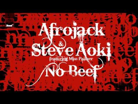 Afrojack & Steve Aoki ft Miss Palmer - No Beef (Original Mix)