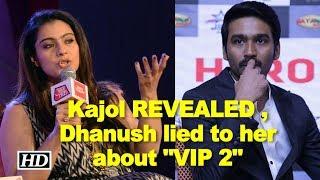 फिल्म 'वैलेयिल्ला पट्टाथारी-2' यानी 'वीआईपी-2' से करीब दो दशक बाद तमिल फिल्म उद्योग में वापसी कर रहीं अभिनेत्री काजोल का कहना है कि फिल्म में उनका और धनुष दोनों का ही दमदार किरदार है.काजोल ने यह भी बताया कि धुनष ने  उनसे कहा था कि फिल्म में 50%  डॉयलाग्स अंग्रेजी में होंगे लेकिन ऐसा कुछ भी नहीं हुआ और उन्हें भाषा   सीखने के लिये दो दिन का समय लगा .Subscribe to Khabar Filmy Now - http://goo.gl/8CGyTZ LIKE  COMMENT  SHARE