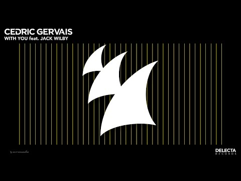 Cedric Gervais featuring Jack Wilby - 2451_cedric-gervais-featuring-jack-wilby_with-you.mp3