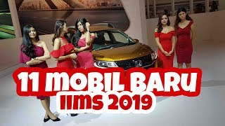 Download Video Review 11 Mobil Baru Siapa Terbaik? | Telkomsel IIMS 2019 MP3 3GP MP4