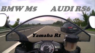 Yamaha R1 VS Audi RS6 and BMW M5 topspeedif you like it PLEASE LIKE AND SHARE TO KEEP THE VIDEO ALIVE!!!SUBSCRIBE!!!!     If you want to see something else just ask it and maybe i can make it happen..  questions just ask me and i will anwser them as soon as possible. thanks for watching.