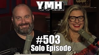 Your Mom's House Podcast - Ep. 503