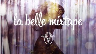 La Belle Mixtape | Sunny Days | Henri Pfr - YouTube