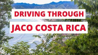 Jaco Costa Rica  city pictures gallery : Driving through Playa Jaco, Costa Rica