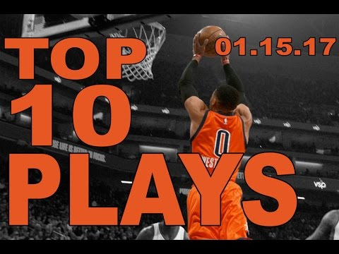 Top 10 NBA Plays of the Night: 01.15.17 (видео)