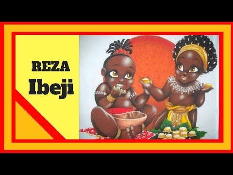 Reza Ibeje  - Rezas de ibeje  - jeje ijexa   Xangô de Ibeji / Oxum de Ibeji