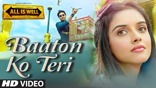 Baaton Ko Teri (Movie Song - All Is Well) Arijit Singh ft. Abhishek Bachchan & Asin