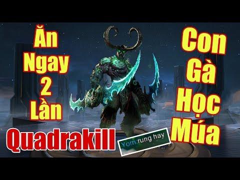 [Gcaothu] Con gà tập múa Nakroth ăn ngay 2 Quadrakill đồng đội khen hết lời - Thời lượng: 11:24.