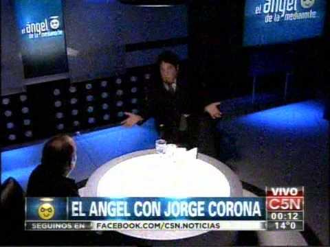 C5N - EL ANGEL DE LA MEDIANOCHE CON JORGE CORONA