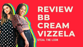 STEAL THE LOOK apresenta: review do BB Cream da Vizzela