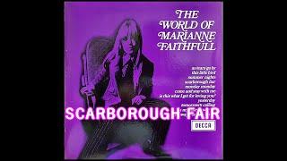 SCARBOROUGH FAIR  ( MARIANNE FAITHFULL )