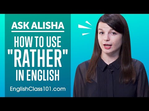 Use of Rather, Would Rather, Rather than in English - Basic English Grammar