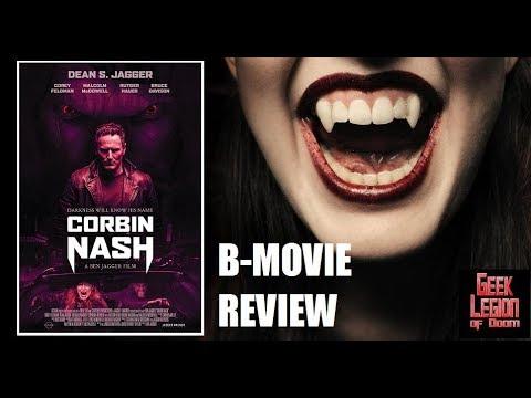 CORBIN NASH ( 2018 Corey Feldman)  Vampire Horror B-Movie Review