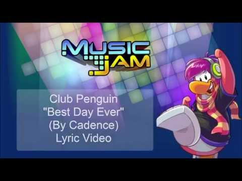 Club Penguin Music Jam 2014 - Best Day Ever Lyric Video + Full Song (By Cadence)