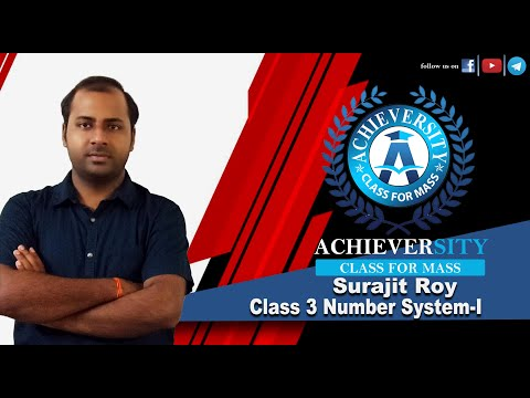 Math Class 3 ||  Number System 1  ||  by Surajit Sir