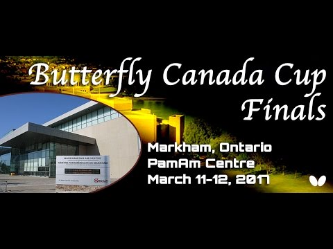 2017 Butterfly Canada Cup Finals - Day 2