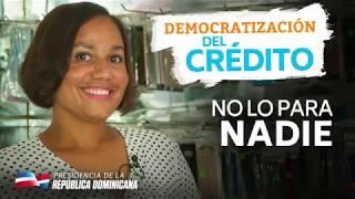 No lo para nadie – Democratización del crédito