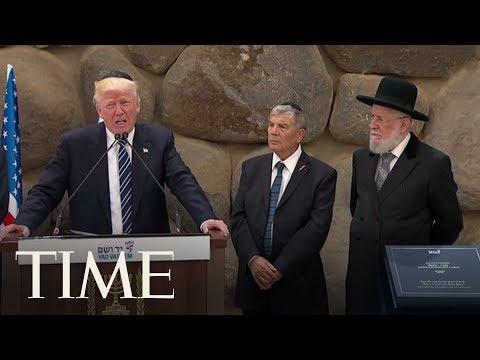 President Trump At Yad Vashem During Israel's Holocaust Museum & Memorial Visit | TIME