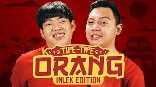 Video TIPE-TIPE ORANG (IMLEK EDITION) MP3, 3GP, MP4, WEBM, AVI, FLV Mei 2019
