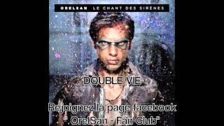 OrelSan - Double Vie (Album : Le Chant Des Sirènes) + Paroles