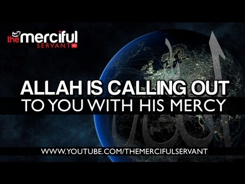 allah - Join us: http://www.MercifulServant.com/ Official YouTube Channel: http://full.sc/WWEURu MercifulServantHD: http://full.sc/PKjGAU Official Facebook Page http...