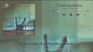[Vietsub-Lyrics] Treat You Better-Shawn Mandes