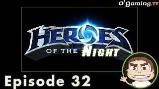 [Ep#32] Heroes of the Night du 12/02/2015
