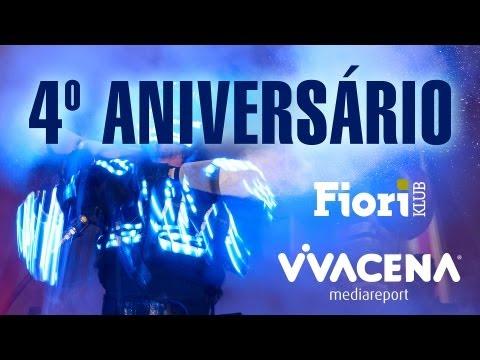 4º Aniversário Vivacena - Fiori Klub