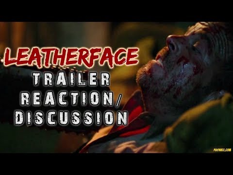 LEATHERFACE (2017) - Red Band Trailer Reaction/Discussion