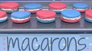 DIY French Macarons // Macaroons - How To - Patriotic ★ July 4th Recipe - YouTube