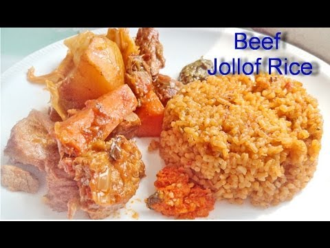 Beef Jollof Rice - African Food Recipes