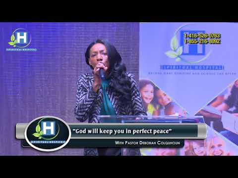 """God will keep you in perfect peace Part I"" - Spiritual Hospital 2018, Show #29"
