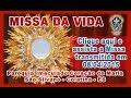 Missa da Vida e Início do Tríduo do Imaculado Coração de Maria - 2015