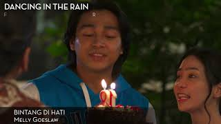 Short Video Clip BINTANG DI HATI - OST Dancing In The Rain - Melly Goeslaw