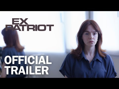 ExPatriot - Official Trailer - MarVista Entertainment