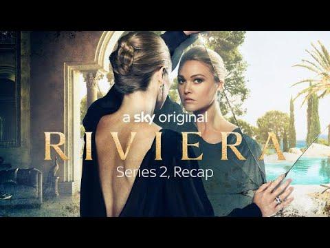 Riviera Series 2 Recap in 3 Minutes