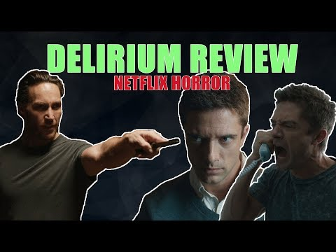 Delirium (2018) Review | Netflix Horror Movie | Topher Grace | By ScaryBadFilms