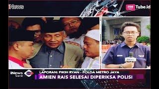 Video Amien Rais Dicecar 30 Pertanyaan oleh Penyidik Polda Metro Jaya - iNews Sore 10/10 MP3, 3GP, MP4, WEBM, AVI, FLV Oktober 2018