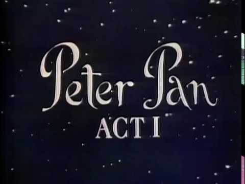Mary Martin as Peter Pan (Original 1955 Telecast, The Historic 1956 Telecast, and Color TV 1960)