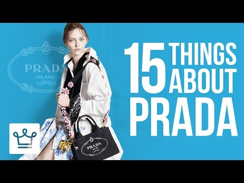 15 Things You Didn't Know About PRADA