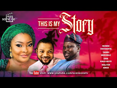 This is my story (Part 1) | Latest Nollywood Movie