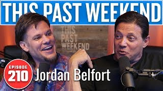 The Real Wolf of Wall Street Jordan Belfort | This Past Weekend w/ Theo Von #210