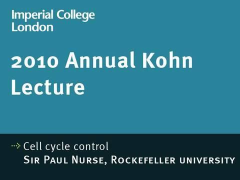 Kohn Vortrag 2010 - Kontrolle des Zellzyklus