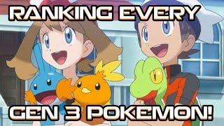RANKING EVERY GEN 3 (HOENN) POKEMON! by PokeaimMD
