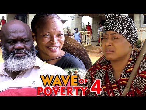 WAVE OF POVERTY SEASON 4 - New Movie 2020 Latest Nigerian Nollywood Movie Full HD