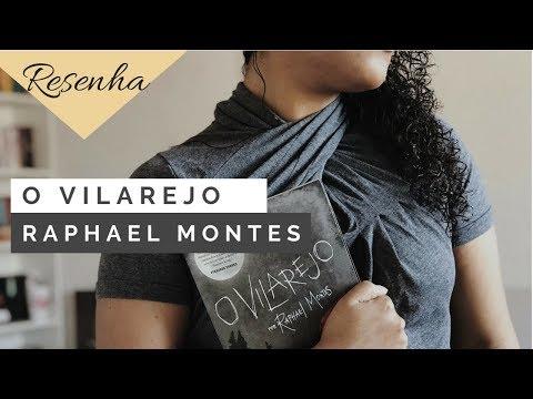 O VILAREJO - RAPHAEL MONTES | What Jana Reads