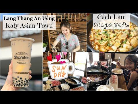 Cuối Tuần Lang Thang Katy Asian Town ♥ Làm Đậu Hủ Tứ Xuyên ♥ #HAUL  | mattalehang - Thời lượng: 20 phút.