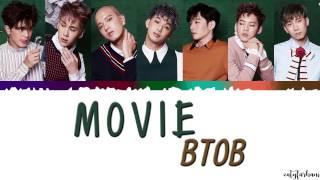Video BTOB (비투비)  – MOVIE LYRICS [Color Coded_Han_Rom_Eng] MP3, 3GP, MP4, WEBM, AVI, FLV Januari 2019
