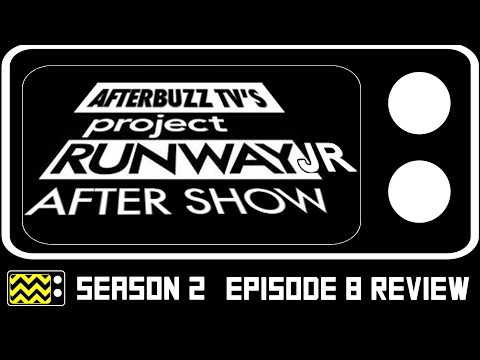 Project Runway Junior Season 2 Episode 8 Review w/ Chelsea Ma | AfterBuzz TV