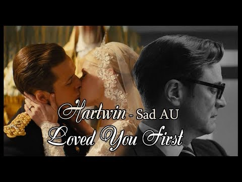 Hartwin ~ Loved You First  ~ Sad AU